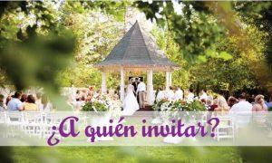 ¿A quien invitar?